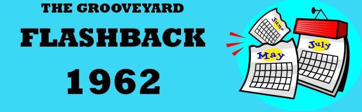 Flashback 1962